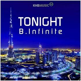 B.INFINITE - TONIGHT